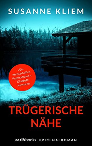 Buchseite und Rezensionen zu 'Trügerische Nähe: Kriminalroman' von Susanne Kliem