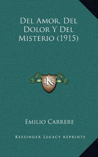 del Amor, del Dolor y del Misterio (1915)