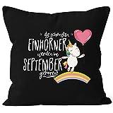 Kissenbezug die schönsten Einhörner werden im September geboren 40x40 Baumwolle Geschenk Geburtstag Unicorn MoonWorks® schwarz 40cm x 40cm