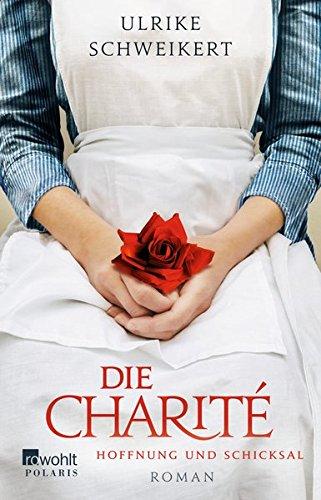 Schweikert, Ulrike: Die Charité