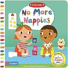 No More Nappies: A Potty-Training Book (Big Steps)
