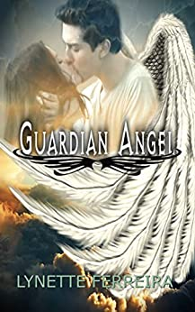 Guardian Angel by [Ferreira, Lynette]