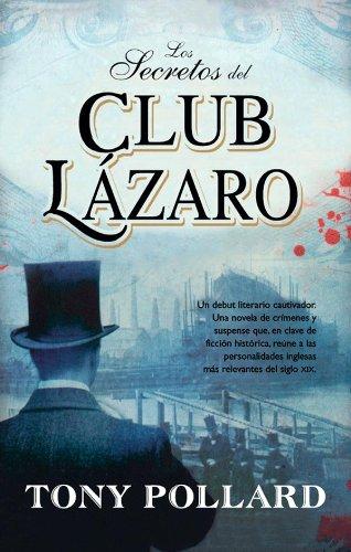 Los secretos del club Lázaro (Best seller nº 40) por Tony Polland