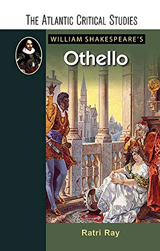 William Shakespeare's Othello (The Atlantic Critical Studies) (English Edition)