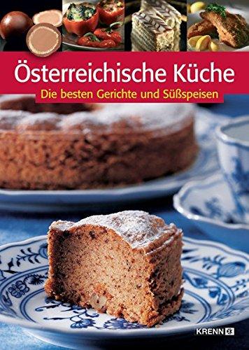 Robert-küche (Österreichische Küche: Die besten Gerichte und Süßspeisen)