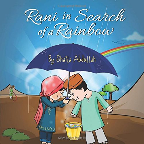 Rani in Search of a Rainbow: A Natural Disaster Survival Tale (Growing With Love)