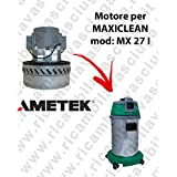 MX 27i Motor ametek de aspiración para aspiradora y te Maxiclean
