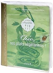 Chic ! Nos plats végétariens