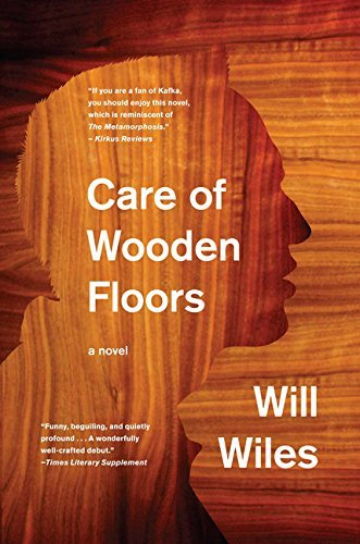 Care of Wooden Floors by Will Wiles (2012-10-09)