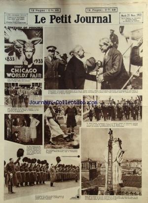 PETIT JOURNAL (LE) [No 25632] du 21/03/1933 - FOIRE MONDIALE A CHICAGO -MM. STRASBURGER - DE DORA ET DE OTTAG AU CONCOURS DE TIR DE MONTE-CARLO -CONVERSATIONS DIPLOMATIQUES A ROME / MM. RAMSAY - MAC DONALD - MUSSOLINI - MAC DONALD -A L'ECOLE POLYTECHNIQUE / MM. DE MONZIE - LEYGUES ET LEBRUN -MISS CATALOGNE AU CHAMPIONNAT DE FOOT D'ESPAGNE -FETE DE SAINT PATRICK EN IRLANDE -M. MAX COSYNS PARTICIPENT AUX EXPERIENCES DU PROF. PICCARD ET DEMUYTER -CONCOURS HIPPIQUE DU CLUB DES SABLONS AU JARDIN D'A par Collectif