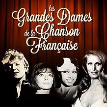 Les grandes dames de la chanson française (Remastered)