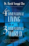 Image de Fourth Dimensional Living in a Three Dimensional World (English Edition)