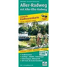 Aller-Radweg mit Aller-Elbe-Radweg: Leporello Radtourenkarte mit Ausflugszielen, Einkehr- & Freizeittipps, wetterfest, reissfest, abwischbar, GPS-genau. 1:50000 (Leporello Radtourenkarte/LEP-RK)