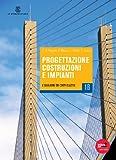 Progettazione Costruzioni Impianti. Tomi A-B. Con Fascicolo. Con Espansione Online. Per Gli Ist. Tecnici Per Geometri: 1