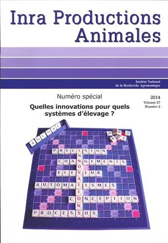 INRA Productions Animales, Volume 27 N° 2/2014 : Quelles innovations pour quels systèmes d'élevage ?