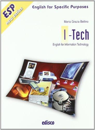 I-tech. Information technonolgy. Con espansione online. Con CD Audio. Per gli Ist. tecnici e professionali