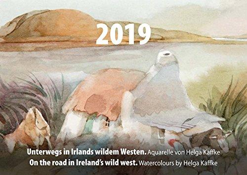 Unterwegs in Irlands wildem Westen/On the road in Ireland's wild west: Kalender 2019