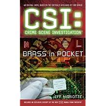 CSI: Crime Scene Investigation: Brass in Pocket (English Edition)