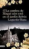La sombra de Magui aún está en el jardín par Sylvia Lagarda Mata