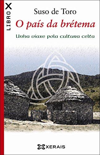 O país da brétema (Obras De Referencia - Ensaio E-Book) (Galician Edition) por Suso De Toro