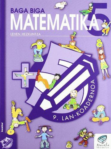 Txanela 5 - Matematika 5. Lan-koadernoa 9 - 9788497831222