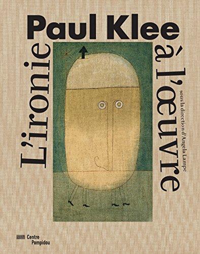 Paul Klee. L'ironie à l'oeuvre