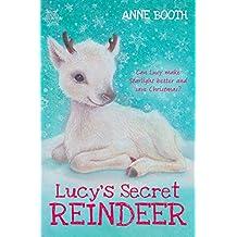 Lucy's Secret Reindeer