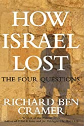 How Israel Lost: The Four Questions (English Edition)