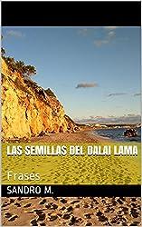 Las semillas del Dalai Lama: Frases (Citas célebres nº 2)