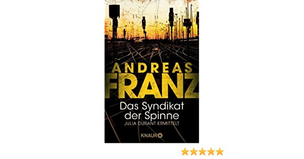 Das Syndikat der Spinne (Julia Durants Fall (Knaur TB)) (German Edition)