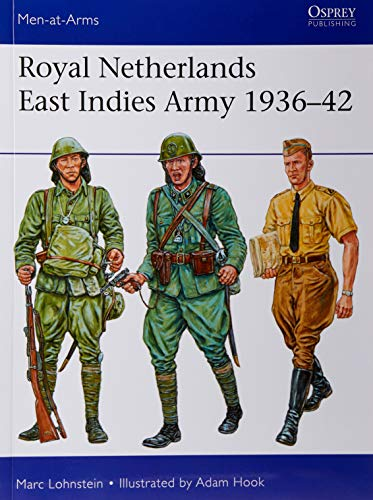 Royal Netherlands East Indies Army 1936–42 (Men-at-Arms) por Dr Marc Lohnstein