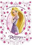 Telecharger Livres Raiponce mes histoires de princesses (PDF,EPUB,MOBI) gratuits en Francaise