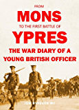 FROM MONS TO THE FIRST BATTLE OF YPRES