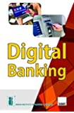 Digital Banking (2019 Edition)