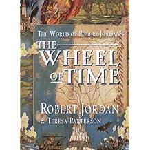 World Of Robert Jordan's Wheel Of Time by Robert Jordan (1999-08-05)