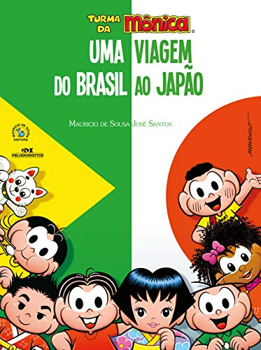Turma da Mônica - Uma Viagem do Brasil ao Japão (Portuguese Edition)