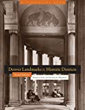Denver Landmarks and Historic Districts (Timberline Books) by Thomas J. Noel front cover