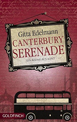 Canterbury Serenade: Ein Krimi aus Kent