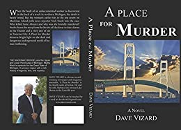 A Place for Murder (Nick Steele Book 4) by [Vizard, Dave]