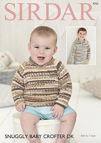 Sirdar Baby & Jungen Pullover Baby Crofter Strickmuster 4753DK -