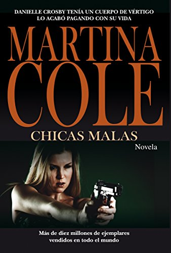 Chicas malas (Alianza Literaria (Al)) de [Cole, Martina]