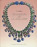 SPLENDEUR DE LA JOAILLERIE FRANCAISE. L'art de Cartier de 1850 à 1960