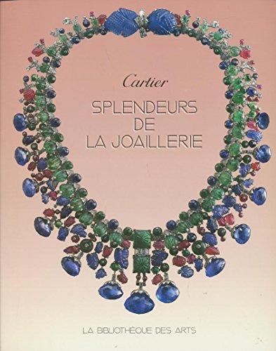 SPLENDEUR DE LA JOAILLERIE FRANCAISE. L'art de Cartier de 1850  1960