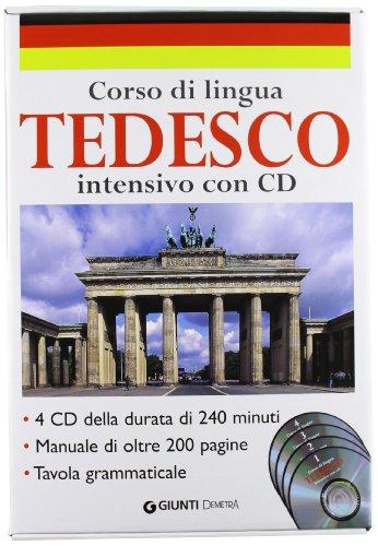 Corso di lingua. Tedesco intensivo. Con 4 CD Audio