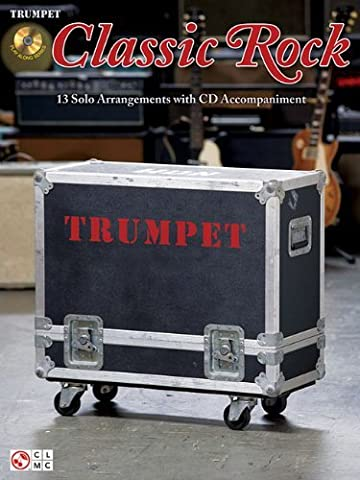 Classic Rock: for Trumpet by Hal Leonard Corp. (2010-04-01)