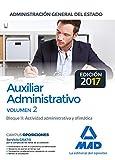 Auxiliar Administrativo de la Administración General del Estado. Temario Volumen 2 Bloque II: Actividad administrativa y ofimática