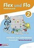 Flex und Flo - Ausgabe 2014: Themenheft Addieren und Subtrahieren 2: Verbrauchsmaterial