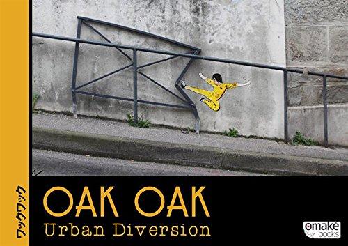 Oak Oak, Urban Diversion