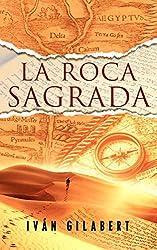La Roca Sagrada (Spanish Edition)