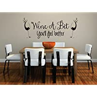 Quote Wine a Bit Feel Better Kitchen Wall Art Decal Sticker Mural Ladies Glass